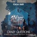 Tolga Diler - Crazy Questions (Original mix)