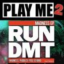 RUN DMT - Feels So Good (Original Mix)