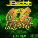 J.Rabbit - OG Fresh (Original Mix)