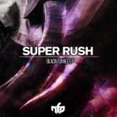 Super Rush - Black Tunnel (Original mix)