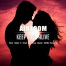 Airzoom - Keep Love Alive (Paul Hided feat. Andi Vax Live Guitar 2016 Rework)