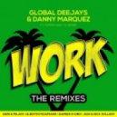 Global Deejays & Danny Marquez ft. Puppah Nas-T & Denise - Work (Ash & Nick William Remix)