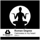 Roman Degree - Calmness In My Heart (Original Mix)