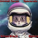 Ummet Ozcan - Spacecats (SilverBlack Remix)