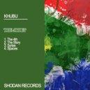 Khubu - Spaces  (Original Mix)