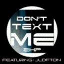 2Housspeople Ft. JLofton - Don't Text Me (Deep)