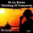 De La Roche - Thinking Of Tomorrow (Midnite Peak Mix)