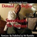 Donald Sheffey - Sweetheart (Mr Rantsho Remix)