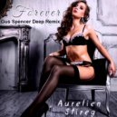 Aurelien Stireg - Forever (Gus Spencer Deep Remix)