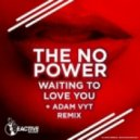 ThenoPower - Waiting To Love You (Adam Vyt Remix)