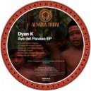Dyan K - Ave del Paradiso (Original Mix)