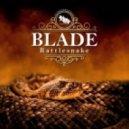 Blade - Rattlesnake (Original mix)