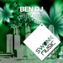 Ben Dj - Feelin' Good (Electro Mix)