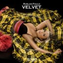 Ruslan Paulo - Velvet (Original Mix)