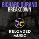 Richard Durand - Breakdown (Original Mix)