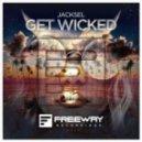 Jacksel - Get Wicked (Original Mix)