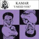 Kamar - I Need You (Original Style)