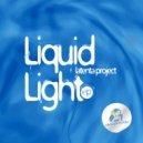 Latenta Project - Liquid Light (Original Mix)
