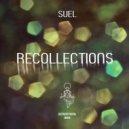 Suel - Recollections 1 (Original Mix)