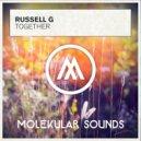 Russel G - Together (Original Mix)