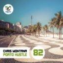 Chris Montana - Porto Hustle (Vinylsurfer Remix)