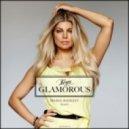 Fergie - Glamorous (Maxim Andreev Remix)