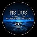 MSDOS - Keep It Low (Original Mix)