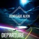 Renegade Alien - Get Up To Get Down (Original Mix)