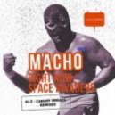 Macho - SPACE INVADERS (CANARY BREAKS remix)