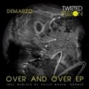 Demarzo - Over And Over (Original Mix)