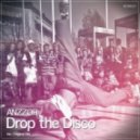 Anzzor - Drop The Disco (Original Mix)