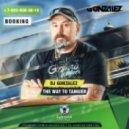 DJ Gonzalez - The way to Tangier  (Radio version)