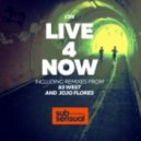 T3N - Live 4 Now (Original)
