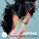 Amtrac - Running After (Original Mix)