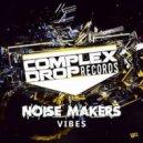 NoiseMakers - Vibes (Original Mix)
