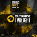 Ikorus - Twitch (Original Mix)