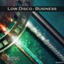 Low Disco - Real Niggas (Original Mix)