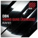 DBN, Erick Decks - Young Guns (Erick Decks Remix)
