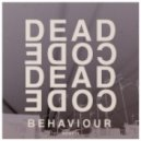 Deadcode - Behaviour (Original Mix)