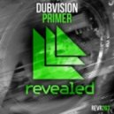 DubVision - Primer (Extended Mix)