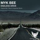 Myk Bee - Endless Drive (Raw & Carpenter Remix)