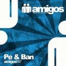 Pe & Ban - Ultimate (Original Mix)