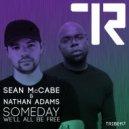 Sean McCabe & Nathan Adams - Someday We'll All Be Free (Original)