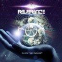 Reverence - Alien Technology (Original)