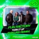 Fun Factory - Turn It Up (Rakurs Remix)