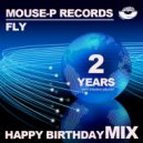 DJ Fly - Happy Birthday MOUSE-P Records