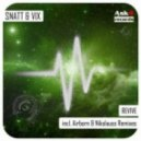 Snatt & Vix - Revive (Original Mix)