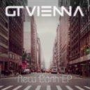 GT Vienna - Turn On Me (Original mix)