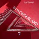Z-Dopamine - In Wonderland (Original mix)