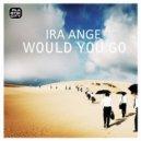 Ira Ange  - Would You Go (Dj Skif Remix)